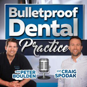bulletproof dental podcast