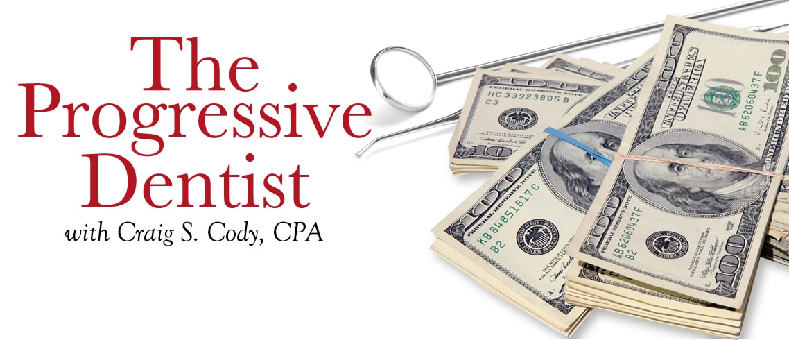 The Progressive Dentist, with Craig S. Cody, CPA