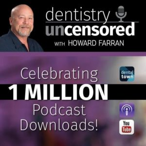 dentistry uncensored podcast