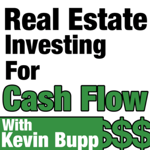 Real Estate Investing For Cash Flow Podcast