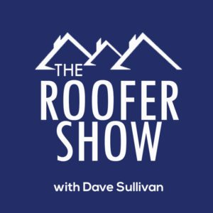 the roofer show podcast