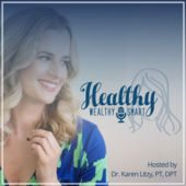 Qualified Business Income with Dr. Karen Litzy of the Healthy, Wealthy and Smart Podcast
